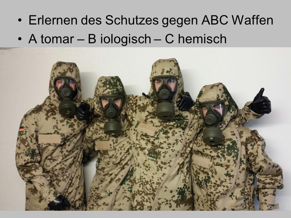 Erlernen des Schutzes gegen ABC Waffen A tomar – B iologisch – C hemisch
