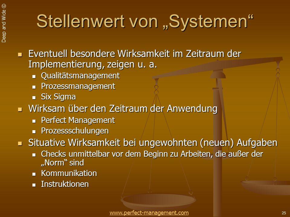 """Deep and Wide © 25 Stellenwert von """"Systemen Eventuell besondere Wirksamkeit im Zeitraum der Implementierung, zeigen u."""