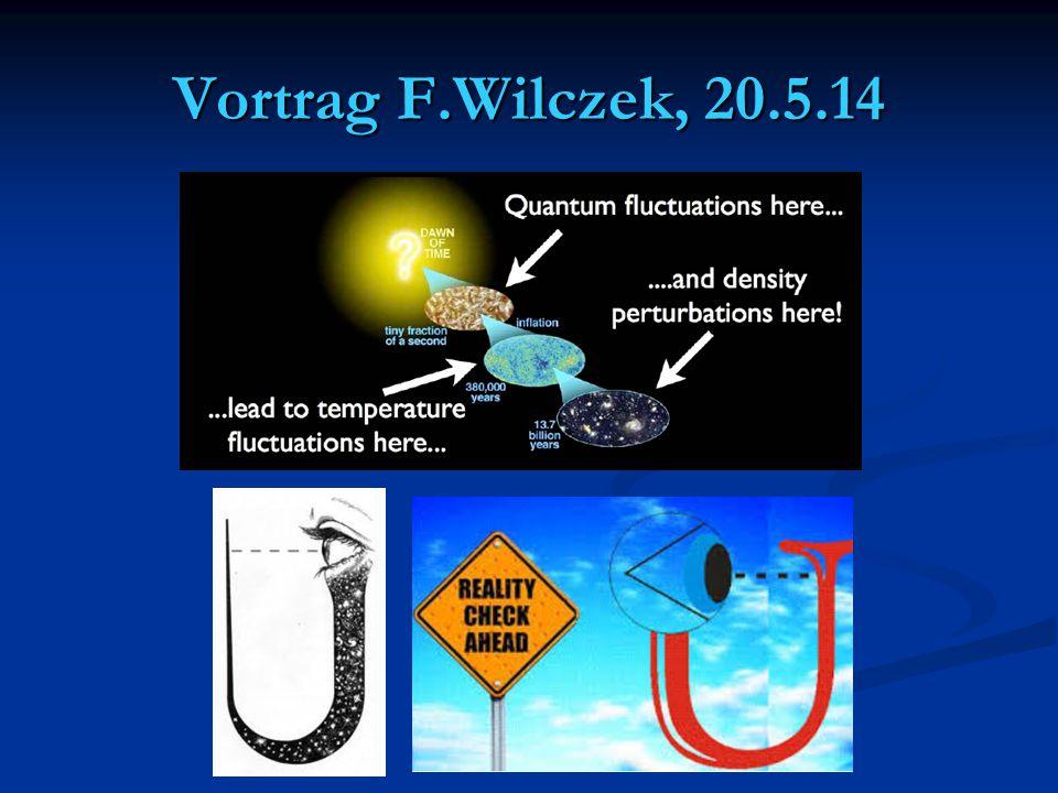 Vortrag F.Wilczek, 20.5.14