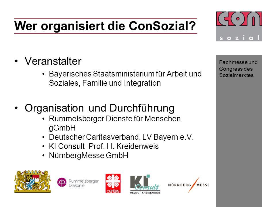Fachmesse und Congress des Sozialmarktes Wer organisiert die ConSozial.