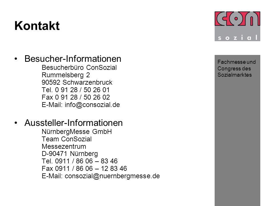 Fachmesse und Congress des Sozialmarktes Kontakt Besucher-Informationen Besucherbüro ConSozial Rummelsberg 2 90592 Schwarzenbruck Tel.