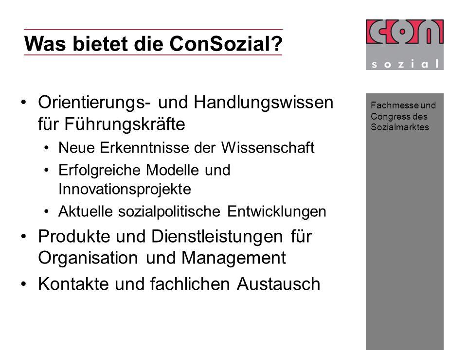 Fachmesse und Congress des Sozialmarktes Was bietet die ConSozial.