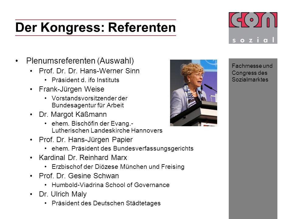 Fachmesse und Congress des Sozialmarktes Der Kongress: Referenten Plenumsreferenten (Auswahl) Prof.