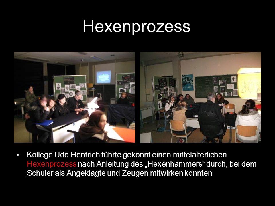 """Hexenprozess Kollege Udo Hentrich führte gekonnt einen mittelalterlichen Hexenprozess nach Anleitung des """"Hexenhammers"""" durch, bei dem Schüler als Ang"""