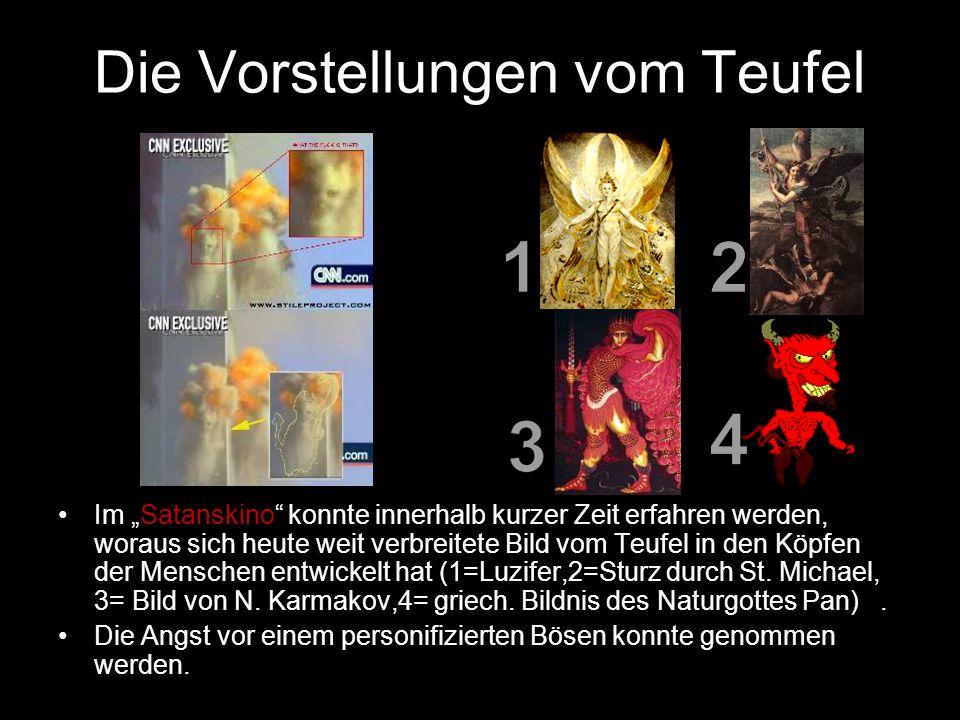 """Die Vorstellungen vom Teufel Im """"Satanskino"""" konnte innerhalb kurzer Zeit erfahren werden, woraus sich heute weit verbreitete Bild vom Teufel in den K"""
