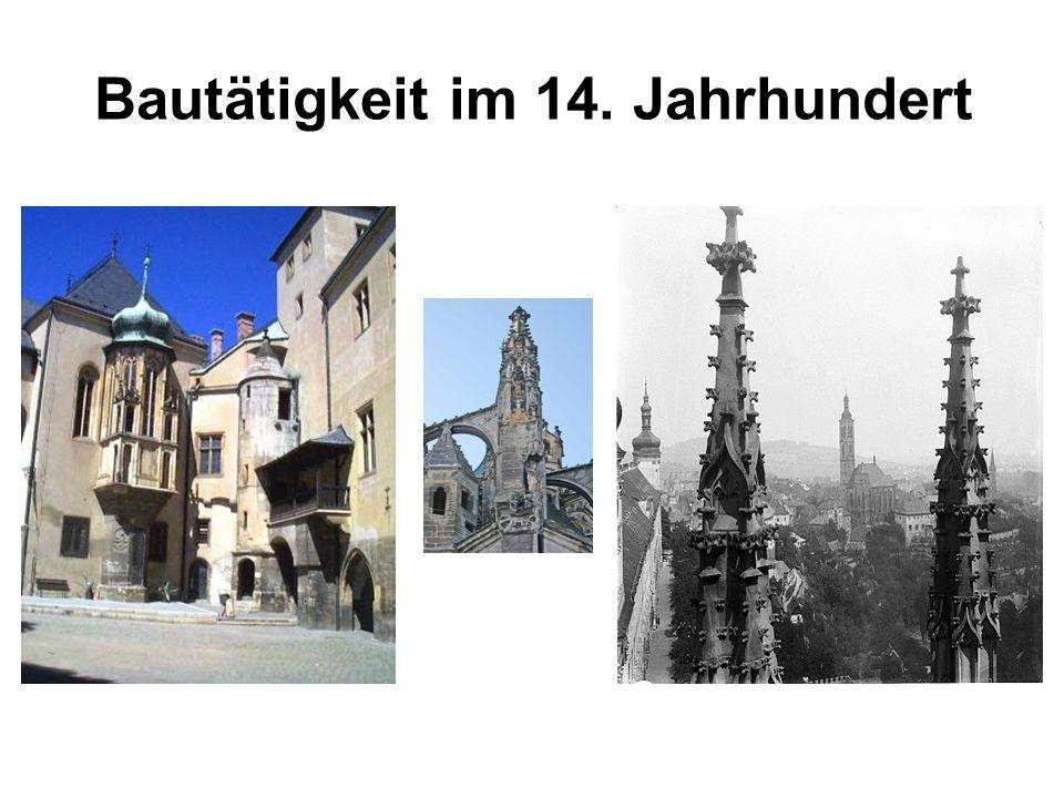 Bautätigkeit im 14. Jahrhundert