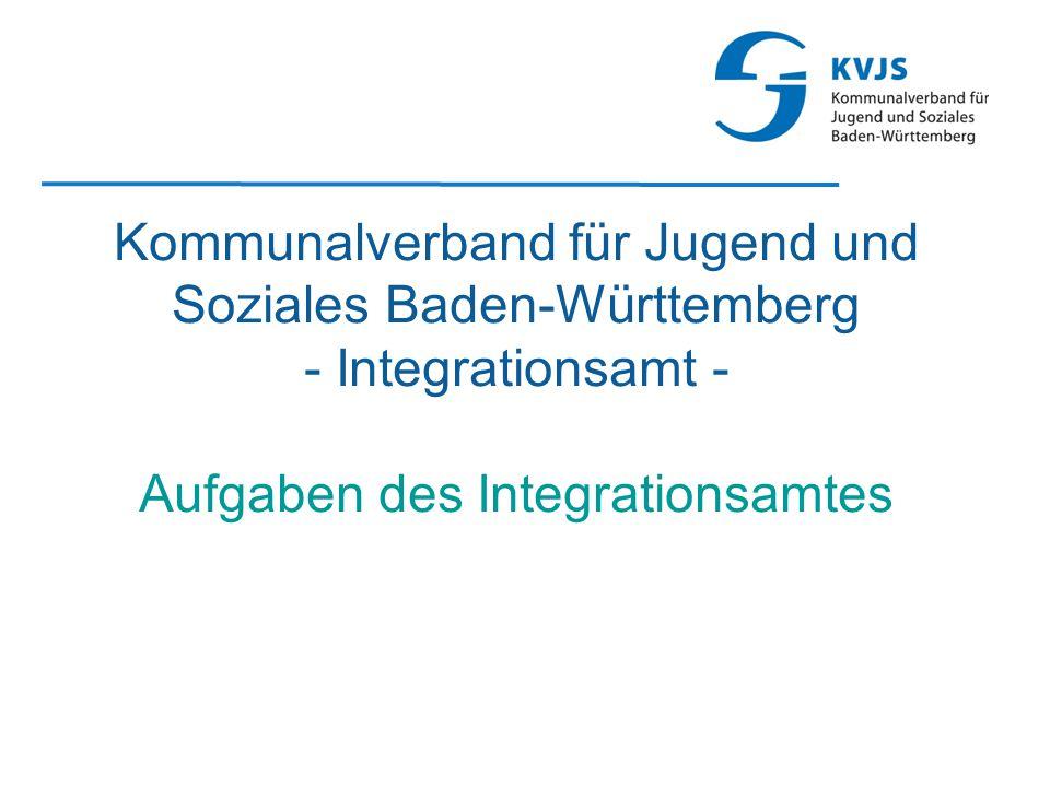 Kommunalverband für Jugend und Soziales Baden-Württemberg - Integrationsamt - Aufgaben des Integrationsamtes