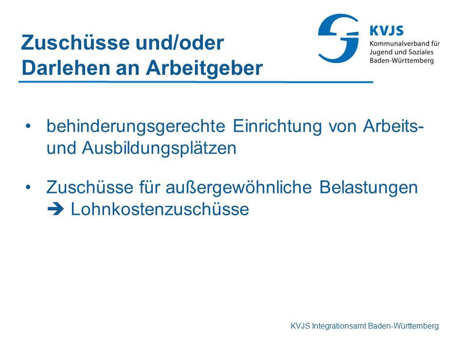 KVJS Integrationsamt Baden-Württemberg Zuschüsse und/oder Darlehen an Arbeitgeber behinderungsgerechte Einrichtung von Arbeits- und Ausbildungsplätzen