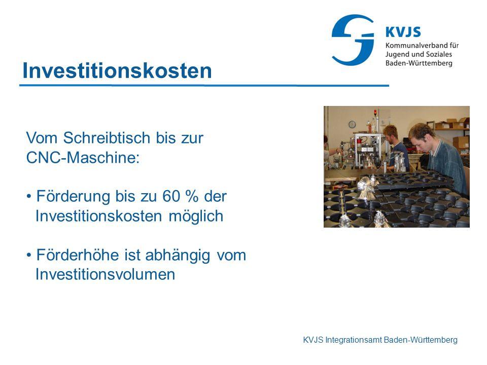 KVJS Integrationsamt Baden-Württemberg Investitionskosten Vom Schreibtisch bis zur CNC-Maschine: Förderung bis zu 60 % der Investitionskosten möglich