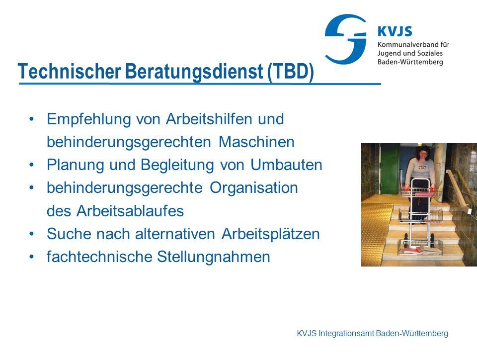 KVJS Integrationsamt Baden-Württemberg Technischer Beratungsdienst (TBD) Empfehlung von Arbeitshilfen und behinderungsgerechten Maschinen Planung und