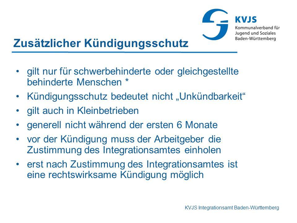KVJS Integrationsamt Baden-Württemberg Zusätzlicher Kündigungsschutz gilt nur für schwerbehinderte oder gleichgestellte behinderte Menschen * Kündigun