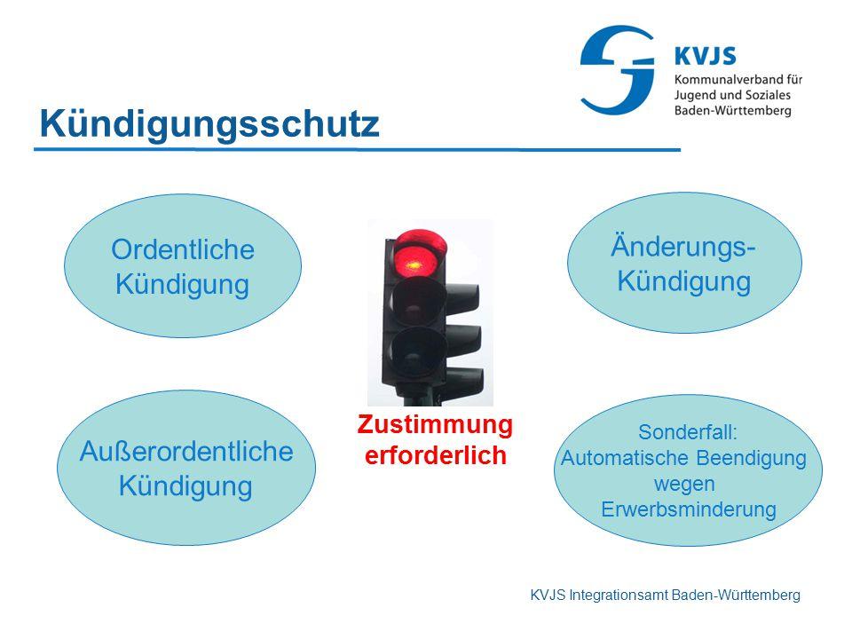 KVJS Integrationsamt Baden-Württemberg Änderungs- Kündigung Ordentliche Kündigung Sonderfall: Automatische Beendigung wegen Erwerbsminderung Außerorde
