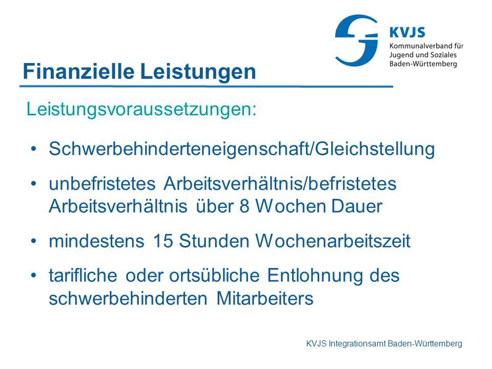 KVJS Integrationsamt Baden-Württemberg Finanzielle Leistungen Schwerbehinderteneigenschaft/Gleichstellung unbefristetes Arbeitsverhältnis/befristetes