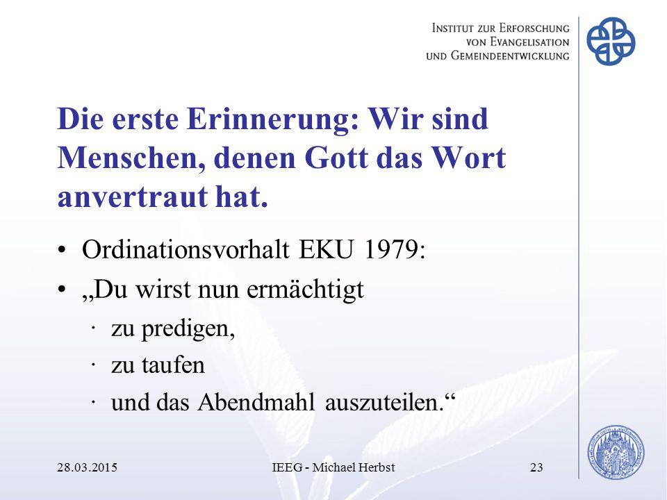 """Die erste Erinnerung: Wir sind Menschen, denen Gott das Wort anvertraut hat. Ordinationsvorhalt EKU 1979: """"Du wirst nun ermächtigt ·zu predigen, ·zu t"""