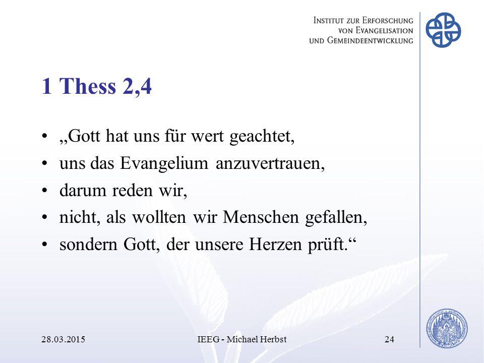 """1 Thess 2,4 """"Gott hat uns für wert geachtet, uns das Evangelium anzuvertrauen, darum reden wir, nicht, als wollten wir Menschen gefallen, sondern Gott"""