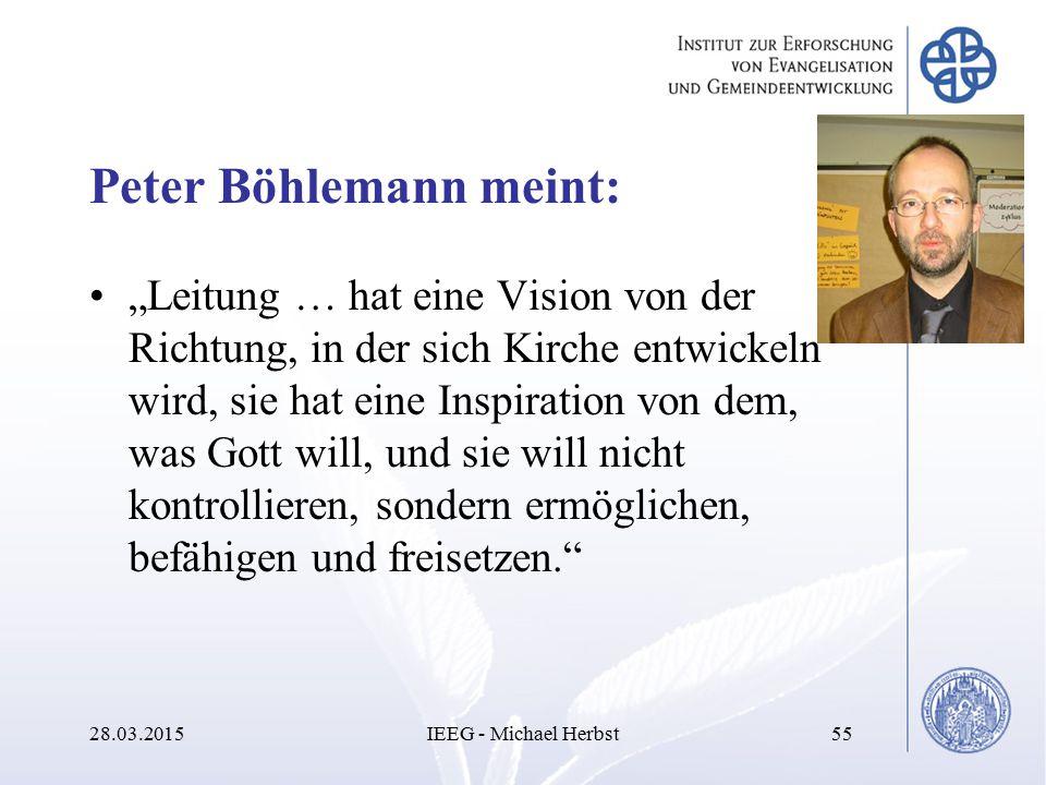 """Peter Böhlemann meint: """"Leitung … hat eine Vision von der Richtung, in der sich Kirche entwickeln wird, sie hat eine Inspiration von dem, was Gott wil"""