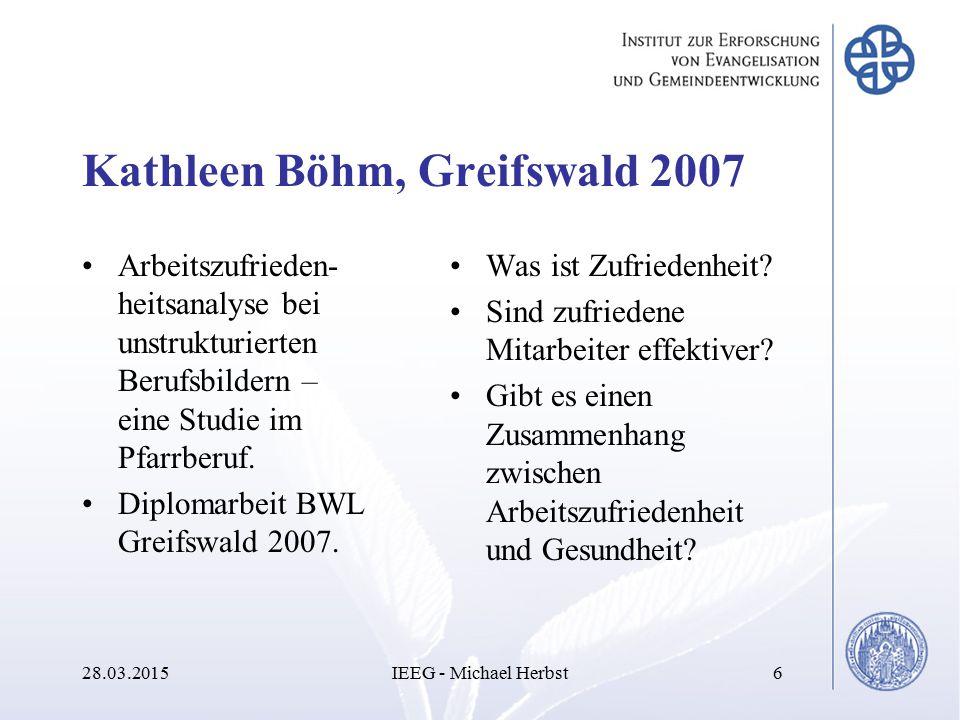 Kathleen Böhm, Greifswald 2007 Arbeitszufrieden- heitsanalyse bei unstrukturierten Berufsbildern – eine Studie im Pfarrberuf. Diplomarbeit BWL Greifsw