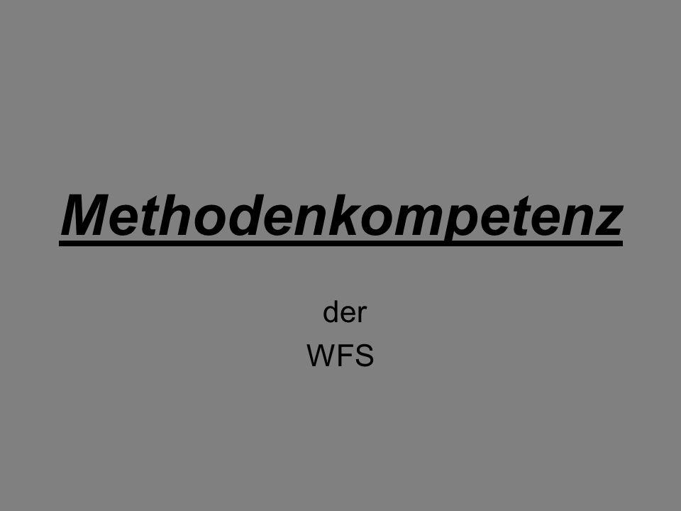 Methodenkompetenz der WFS