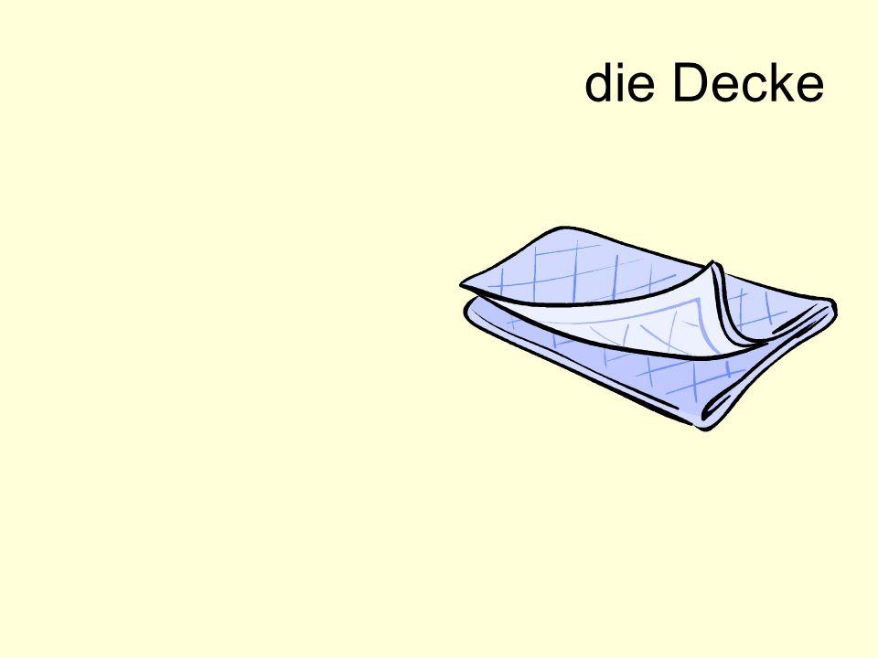die Decke