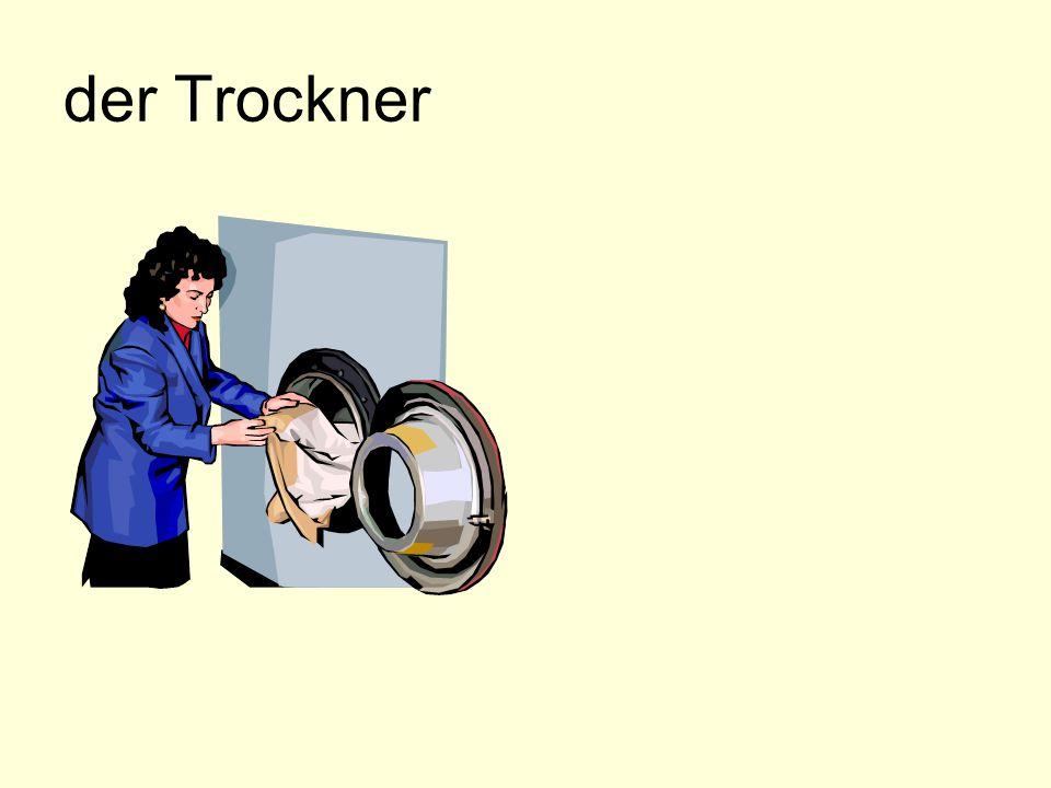 der Trockner