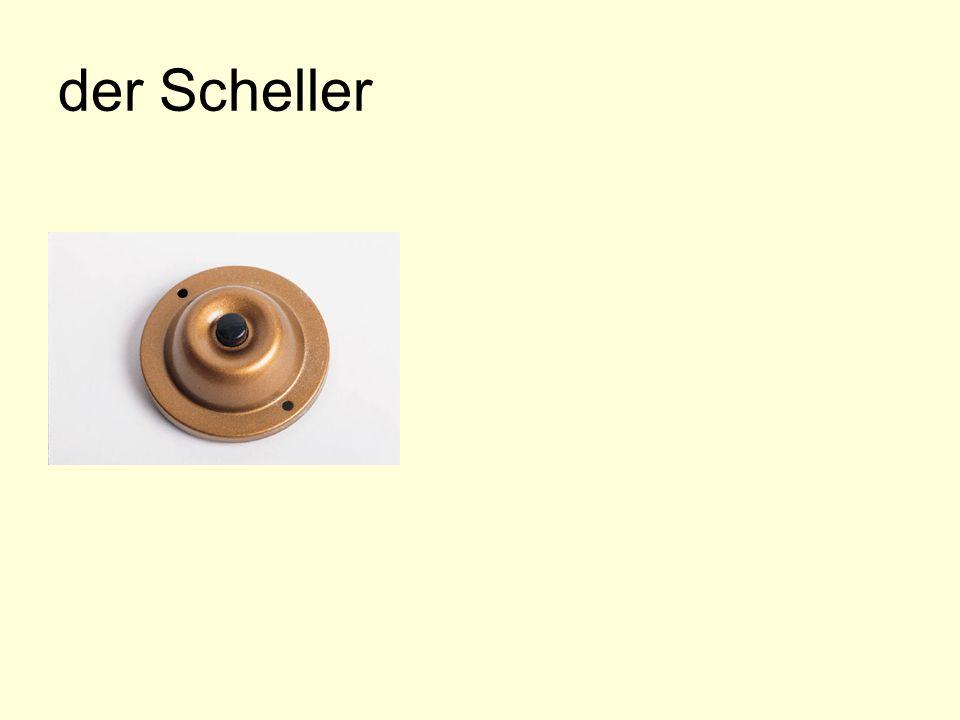 der Scheller
