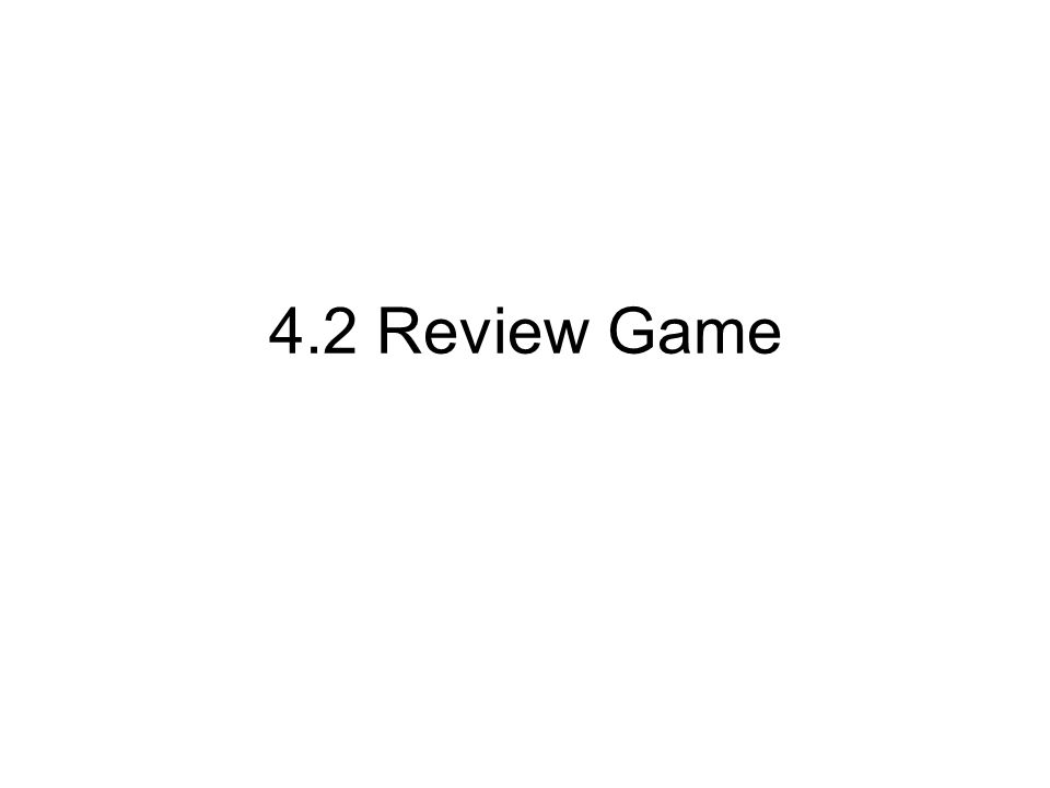 4.2 Review Game