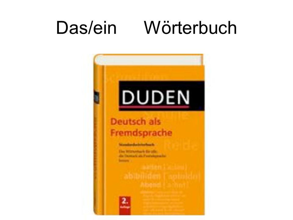 Das/ein Wörterbuch