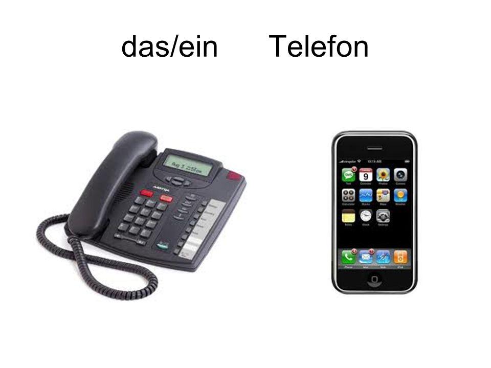 das/ein Telefon