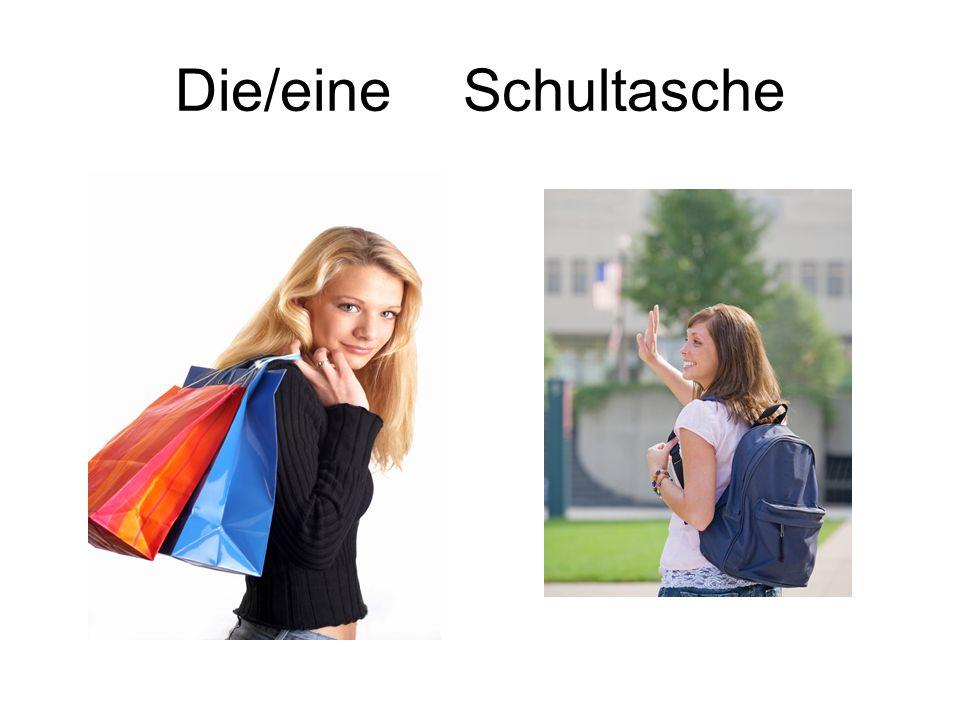 Die/eine Schultasche
