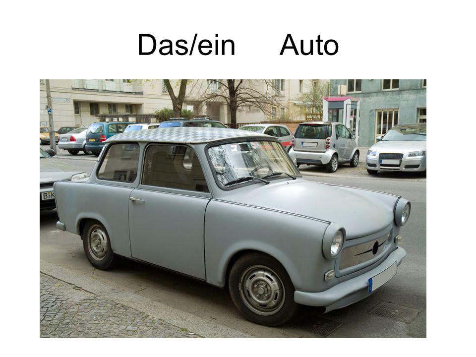 Das/ein Auto