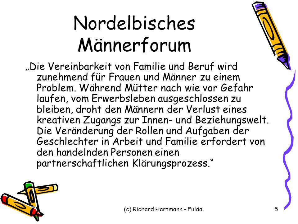 """(c) Richard Hartmann - Fulda5 Nordelbisches Männerforum """"Die Vereinbarkeit von Familie und Beruf wird zunehmend für Frauen und Männer zu einem Problem"""