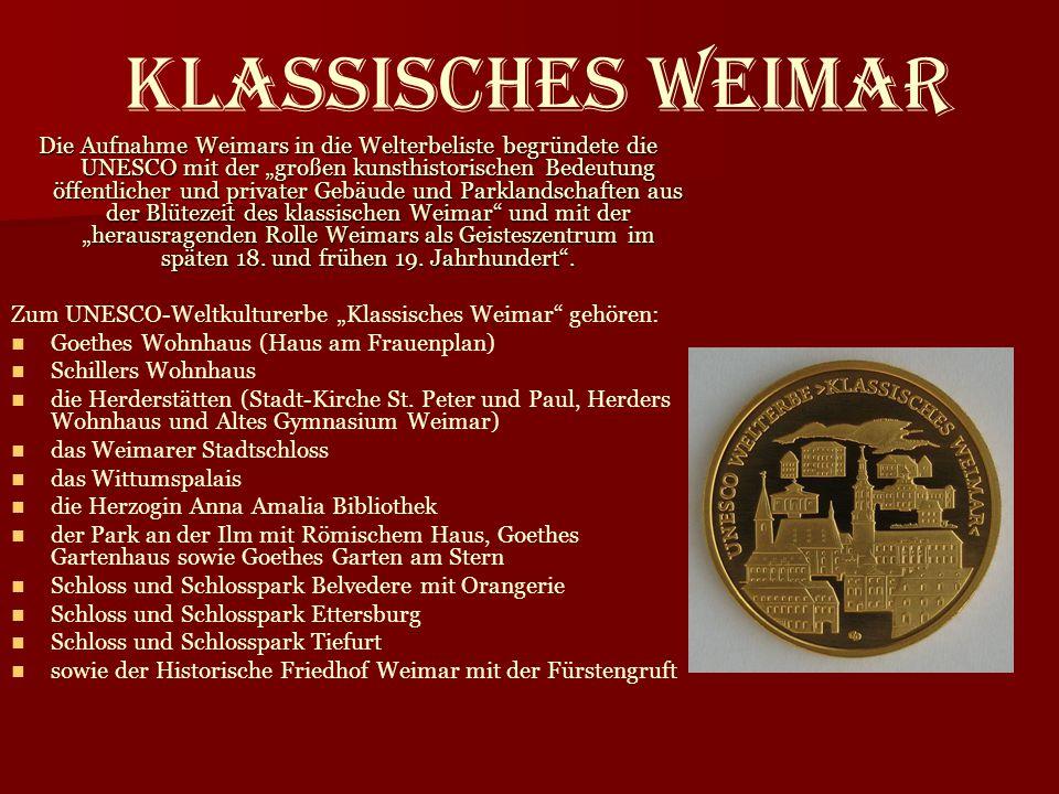 """Klassisches Weimar Die Aufnahme Weimars in die Welterbeliste begründete die UNESCO mit der """"großen kunsthistorischen Bedeutung öffentlicher und privat"""