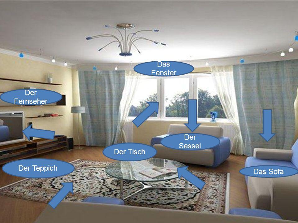 Der Fernseher Das Fenster Der Sessel Das Sofa Der Tisch Der Teppich