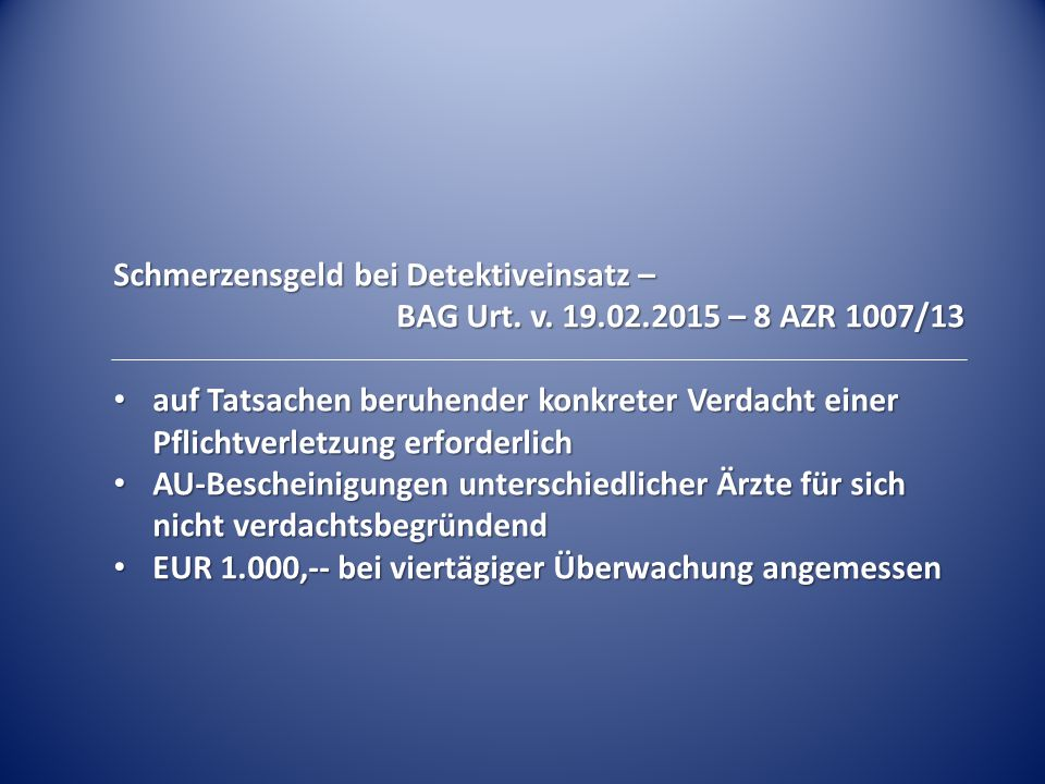 Schmerzensgeld bei Detektiveinsatz – BAG Urt.v.