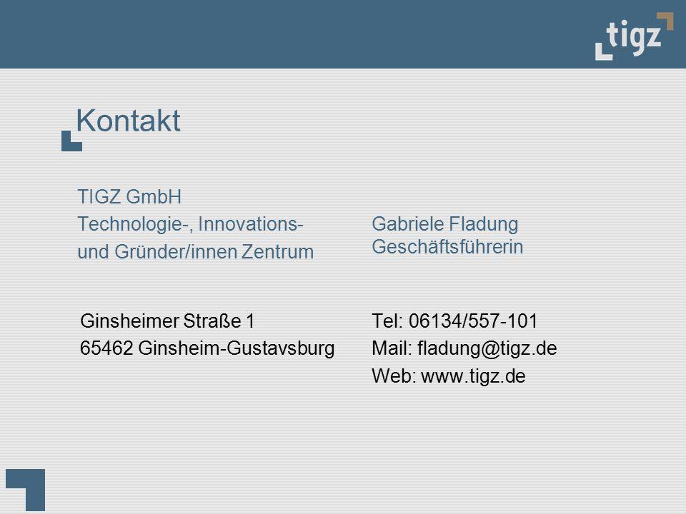 Kontakt Ginsheimer Straße 1 65462 Ginsheim-Gustavsburg Tel: 06134/557-101 Mail: fladung@tigz.de Web: www.tigz.de Gabriele Fladung Geschäftsführerin TI