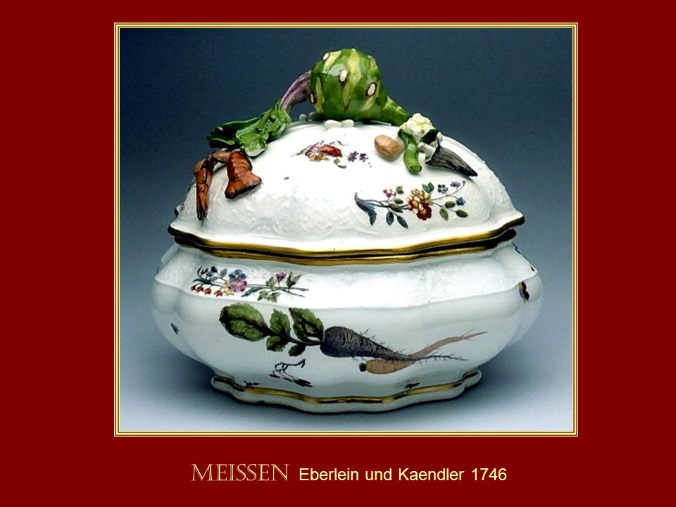 Meissen Eberlein und Kaendler 1746