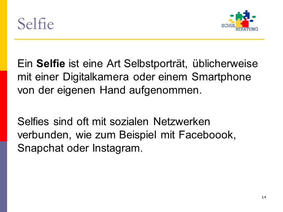 Selfie Ein Selfie ist eine Art Selbstporträt, üblicherweise mit einer Digitalkamera oder einem Smartphone von der eigenen Hand aufgenommen. Selfies si