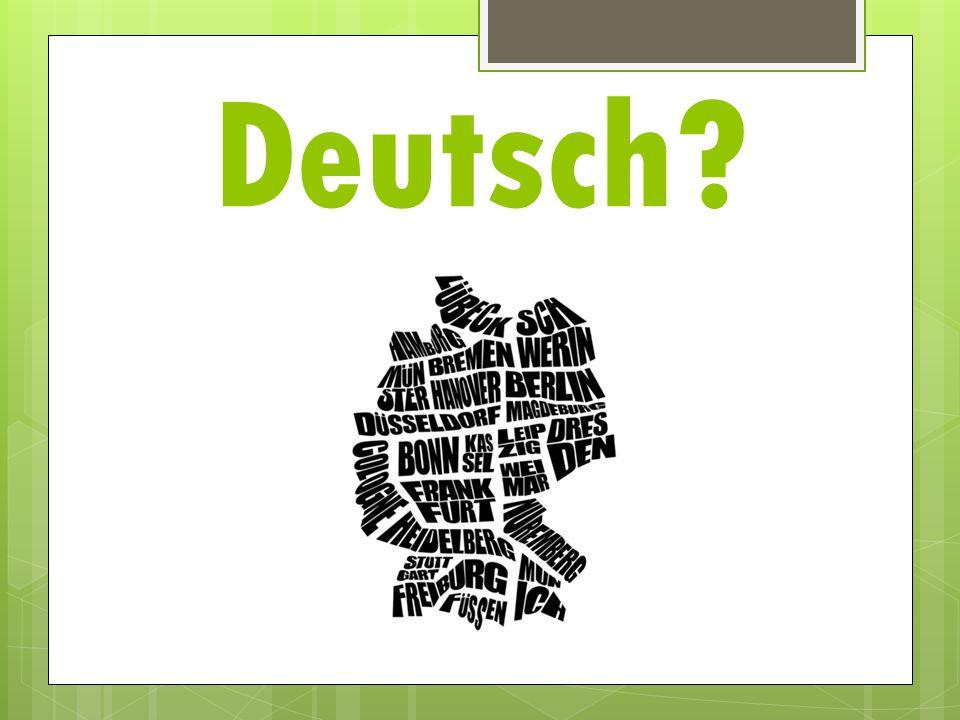 Deutsch?