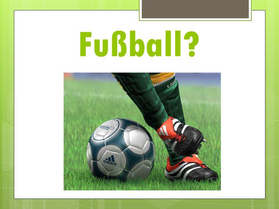Fußball?