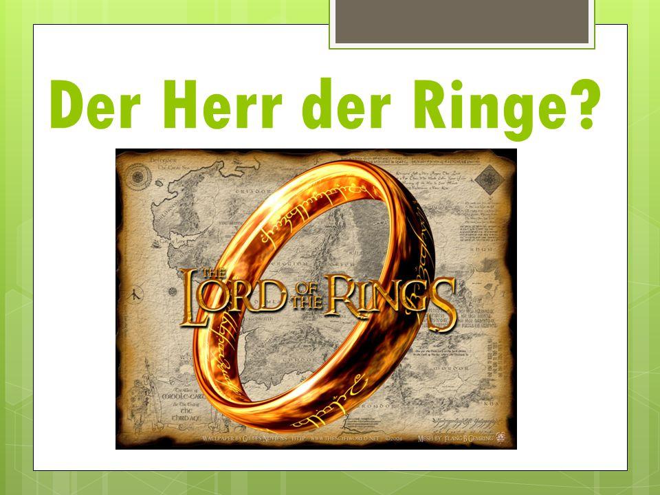 Der Herr der Ringe?