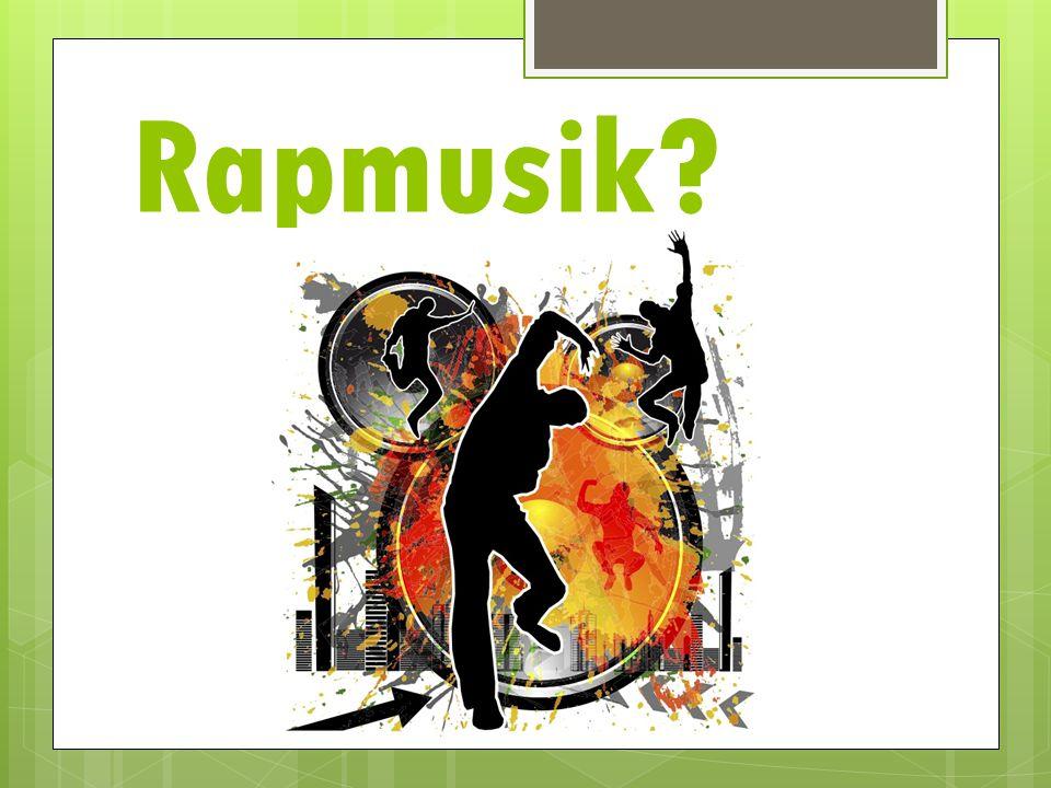 Rapmusik?