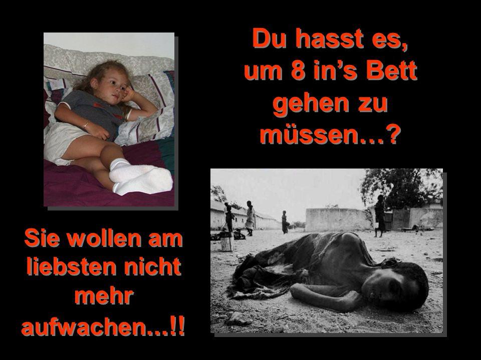 Du hasst es, um 8 in's Bett gehen zu müssen…? Sie wollen am liebsten nicht mehr aufwachen...!!