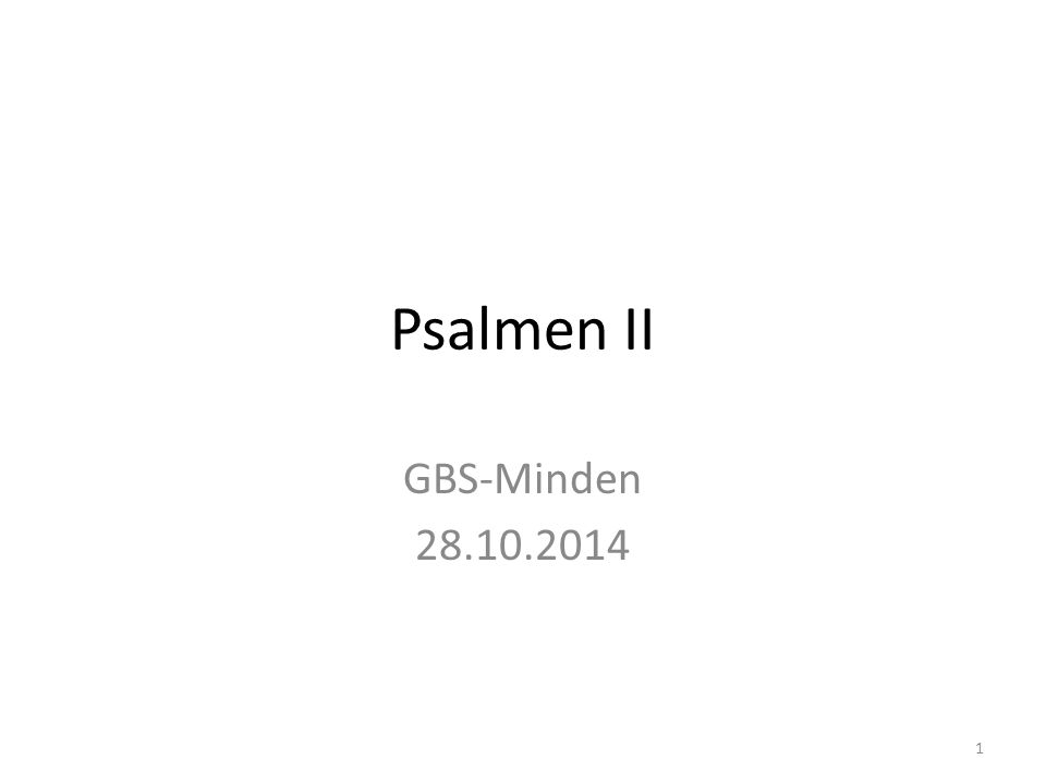 Psalmen II GBS-Minden 28.10.2014 1