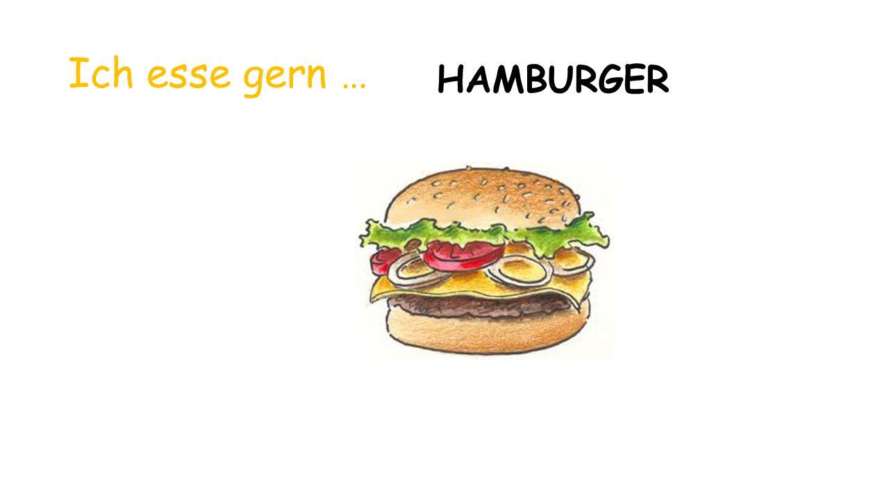 Ich esse gern … HAMBURGER