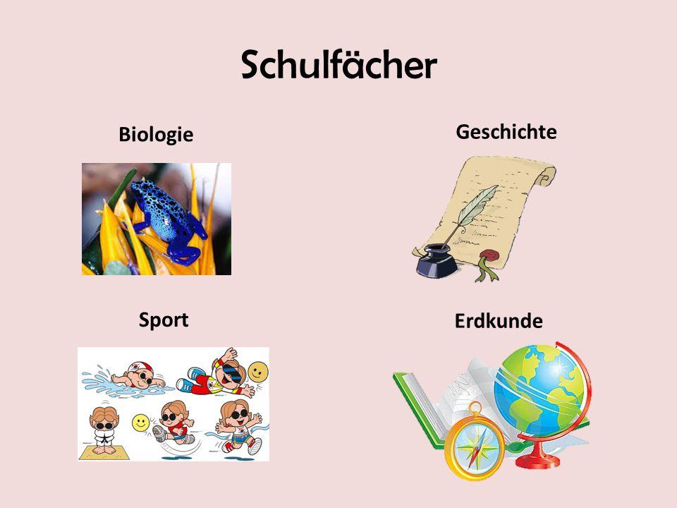 Schulfächer Erdkunde Geschichte Sport Biologie