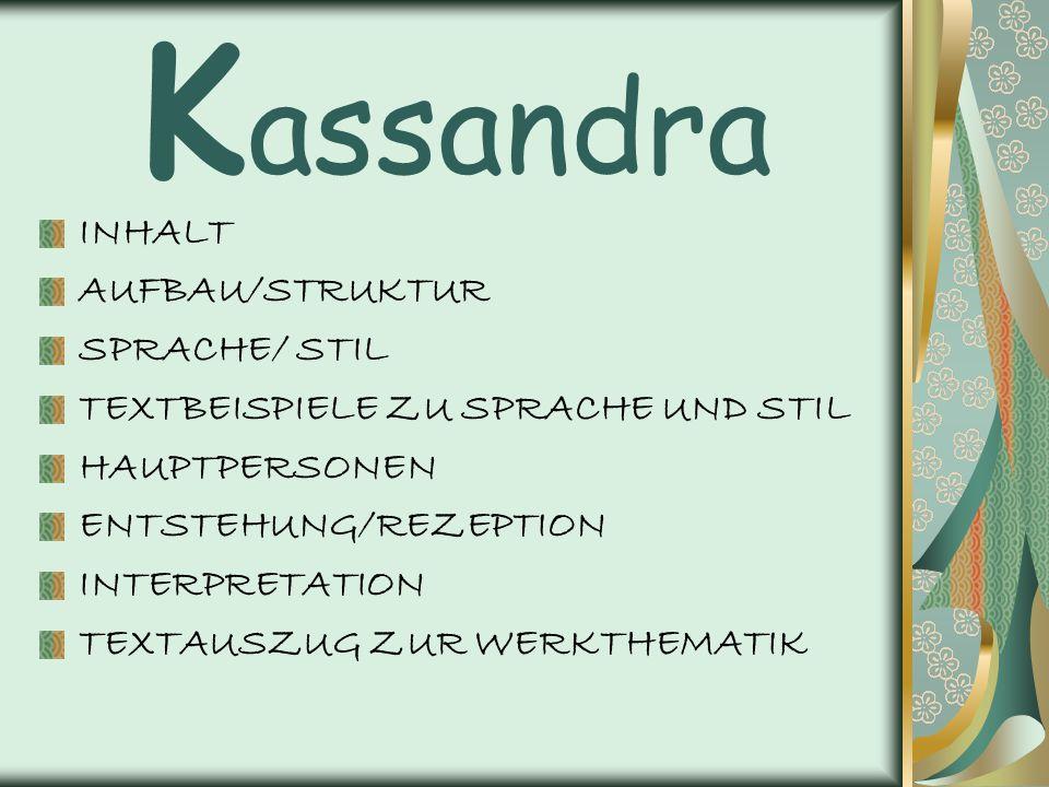 """Inhalt Greift die in Aischylos' """"Orestie erzählte Geschichte der trojanischen Königstochter Kassandra zurück."""