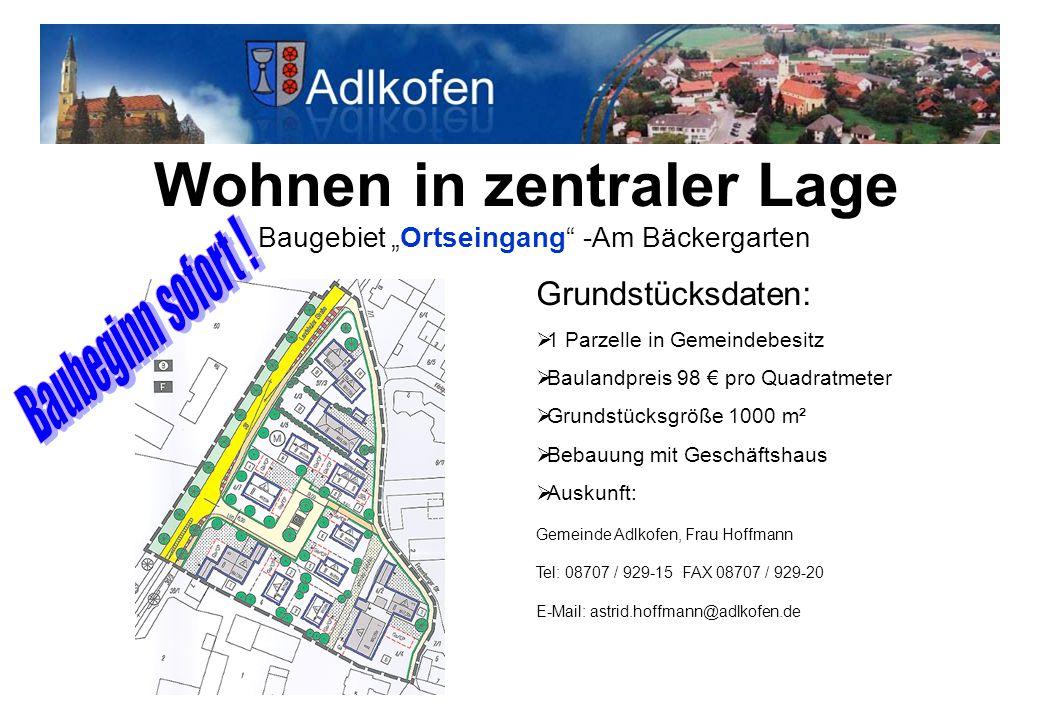 """Wohnen in zentraler Lage Baugebiet """"Ortseingang"""" -Am Bäckergarten Grundstücksdaten:  1 Parzelle in Gemeindebesitz  Baulandpreis 98 € pro Quadratmete"""