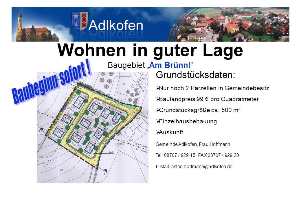 """Wohnen in guter Lage Baugebiet """"Am Brünnl"""" Grundstücksdaten:  Nur noch 2 Parzellen in Gemeindebesitz  Baulandpreis 99 € pro Quadratmeter  Grundstüc"""