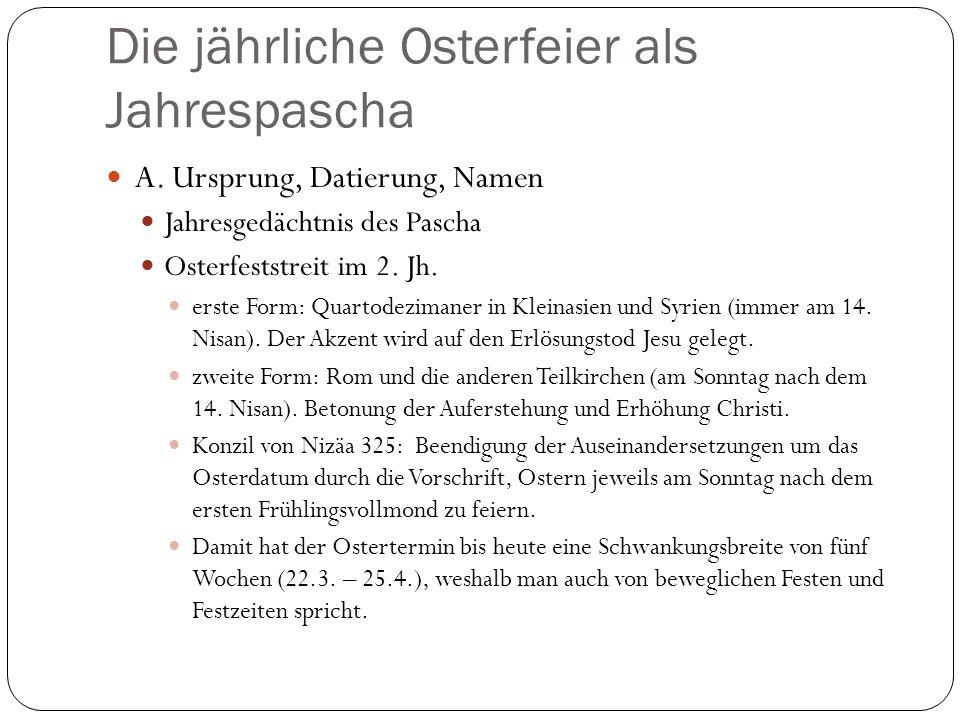 Die jährliche Osterfeier als Jahrespascha A.