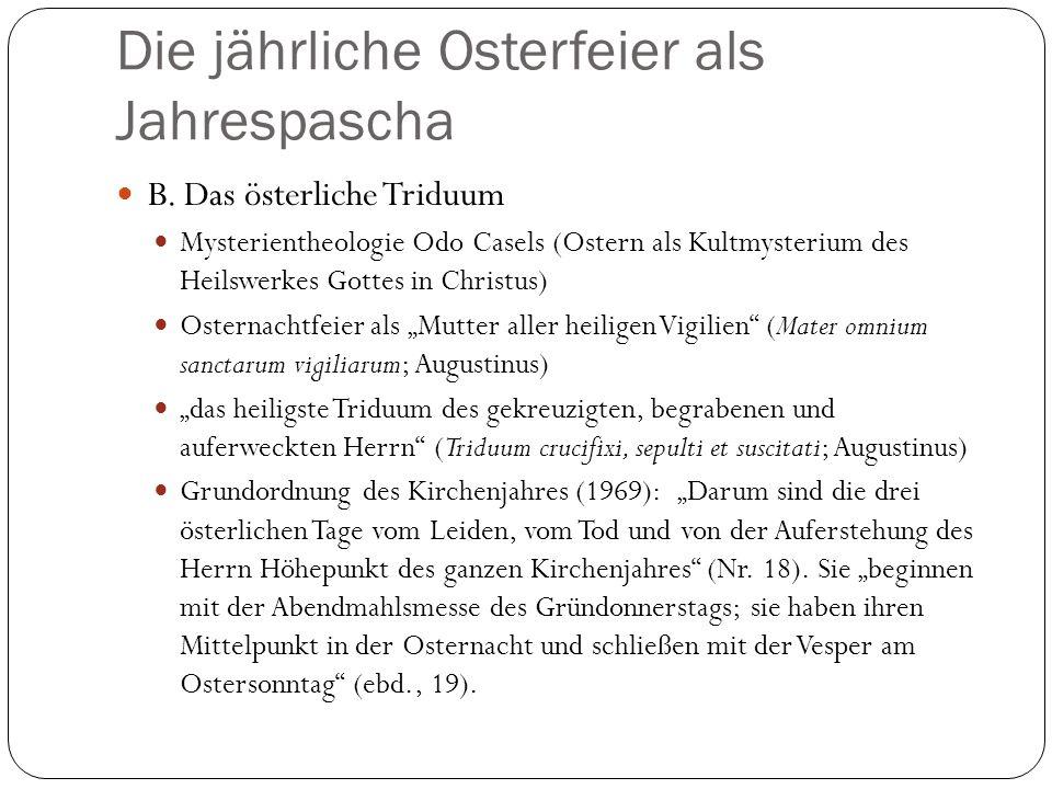 Die jährliche Osterfeier als Jahrespascha B.